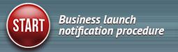 Business launch notification procedure